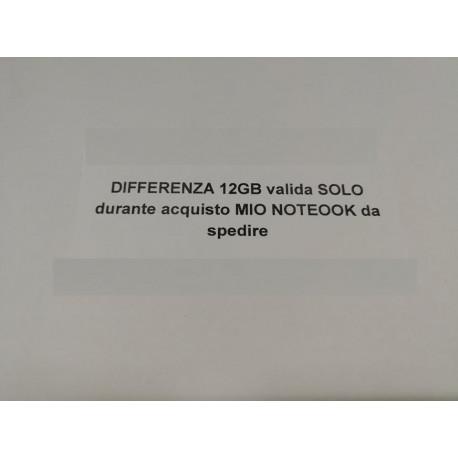 DIFFERENZA 12GB valida SOLO durante acquisto MIO NOTEOOK da spedire