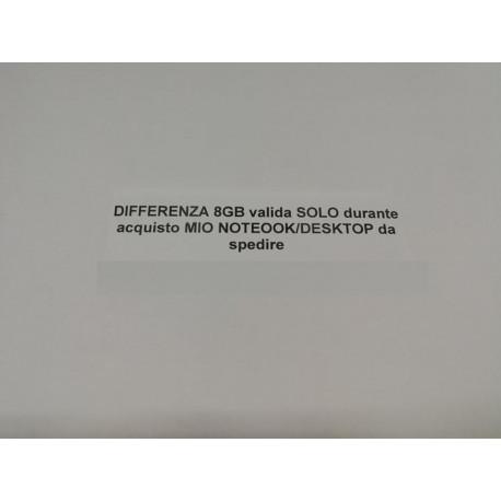 DIFFERENZA 8GB valida SOLO durante acquisto MIO NOTEOOK/DESKTOP da spedire